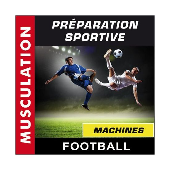 Préparation sportive - Football - Machines