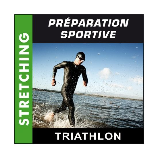 Préparation sportive - Triathlon - Stretching